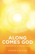 Along Comes God