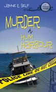 Murder In Hum Harbour