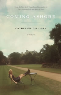 Coming Ashore by Catherine Gildiner