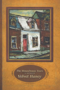 The Mousehouse Years A Memoir