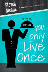 You Only Live Once The Early Years 1979-1996