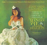 Mango Pie & Other Delights: A Harmonica Tribute to Herb Alpert & The Tijuana Brass and The Ventures