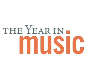 The Year in Music