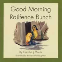 Good Morning Railfence Bunch