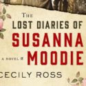Excerpt from The Lost Diaries of Susanna Moodie by Cecily Ross ©2017. HarperCollins Publishers Ltd. All rights reserved.