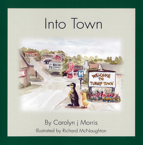 Into Town by Carolyn j Morris 