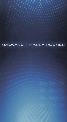 Malware by Harry Posner