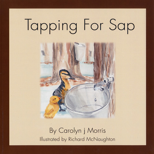 Tapping for Sap  +  Into Town by Carolyn j Morris 