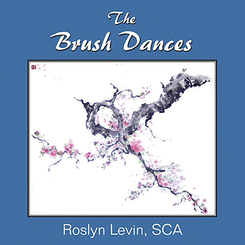 The Brush Dances by Roslyn Levin, SCA