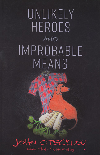 n Unlikely Heroes and Improbable Means,