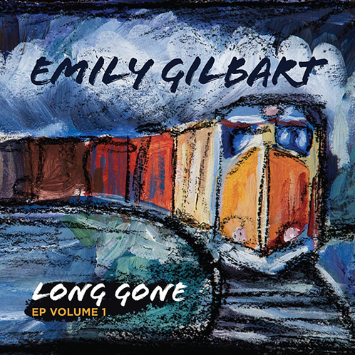 Emily Gilbart Long Gone