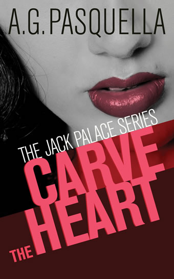 Carve the Heart by A.G. Pasquella