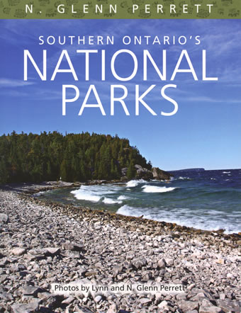 Southern Ontario's National Parks by N. Glenn Perrett