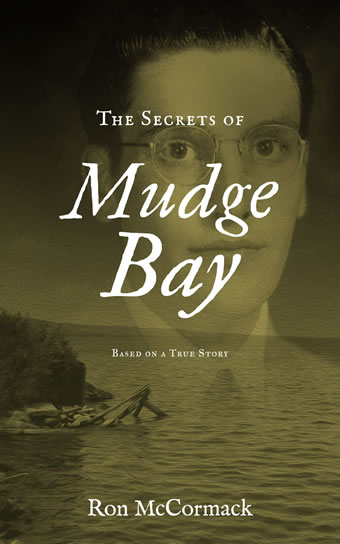 The Secrets of Mudge Bay by Ron McCormack