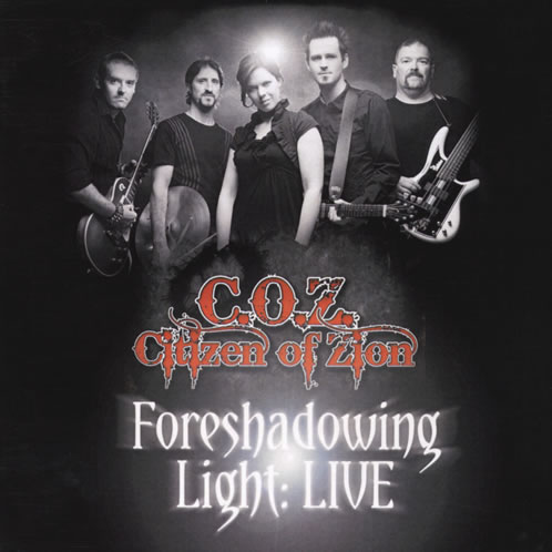 Foreshadowing Light: Live Citizen of Zion