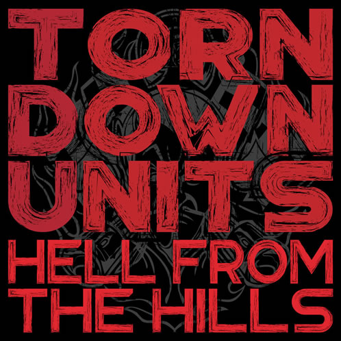 Hell from the Hills Torn Down Units