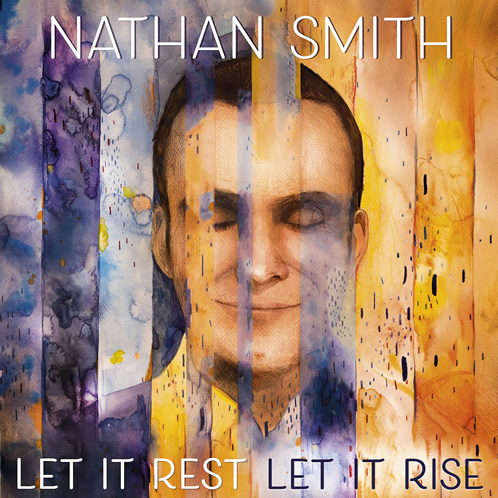Let It Rest, Let It Rise Nathan Smith